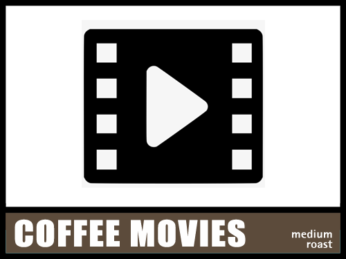 Movies with Coffee in the Title