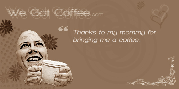 Mom and Coffee Quote Card