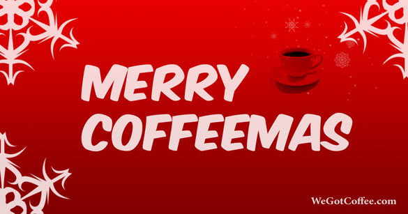 A Merry Coffeemas Greeting Card