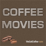 Coffee Movie Quotes and Movie List