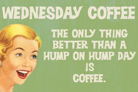 Hump Day Coffee Quotes for Wednesday | Retro Cards