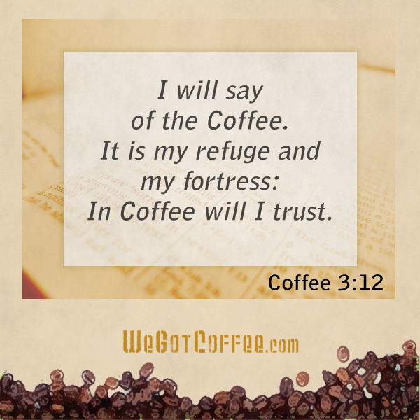 coffee-bible-9Psalms Quote