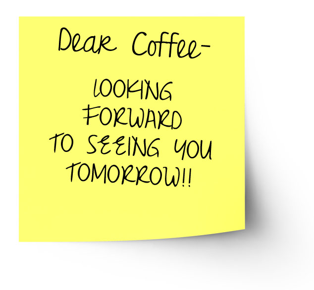 Post It Note – Dear Coffee