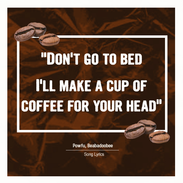 Coffee For Your Head Quote